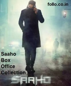 Saaho Box Office Collection 2019: Day 5 collection covered Rs. 350 Crores 3