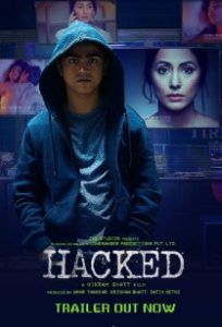 Hacked Movie Trailer, Hina Khan Movie, Star Cast, Release Date, Review, Box Office Collection 3
