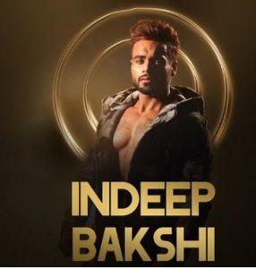 Indeep Bakshi Biography, Songs, New Song, Mujhse Shaadi Karoge Contestant, Instagram 11