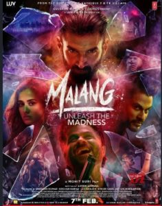 Malang Movie Trailer, Star Cast, Songs, Release Date, Review, Box Office Collection 1