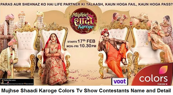 Mujhse Shaadi Karoge Colors Show Contestants, Host, Shehnaaz Gill, Paras Chhabra, Latest Updates 1
