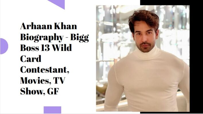 Arhaan Khan Biography
