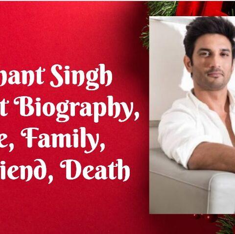 Sushant Singh Rajpoot Biography