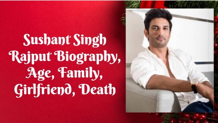 Sushant Singh Rajpoot Biography
