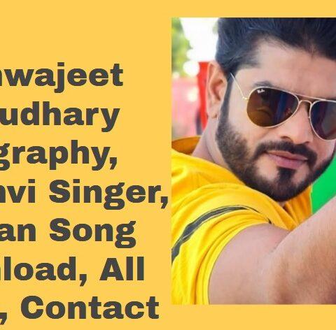 Vishwajeet Chaudhary Biography